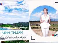 VTVTrip: Ninh Thuận - Vùng đất không chỉ có nắng và gió