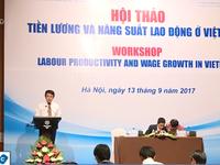 Tăng thu nhập tối thiểu ở Việt Nam nhanh hơn năng suất lao động