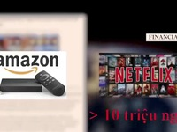 Netflix, Amazon đe dọa thị phần truyền hình truyền thống