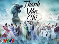 Phim truyền hình mới trên VTV3: Thanh vân chí