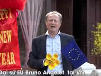 Các đại sứ châu Âu tại Việt Nam chúc Tết Mậu Tuất 2018