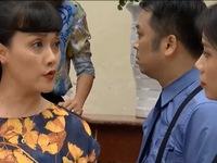 Những nhân viên gương mẫu - Tập 40: Vợ cũ vợ mới của ông Nguyên lôi nhau lên tận cơ quan cãi vã