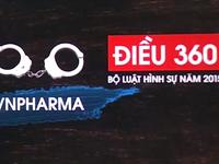 Vụ VN Pharma: Bắt Phó trưởng phòng Quản lý giá thuốc, Cục Quản lý dược, Bộ Y tế
