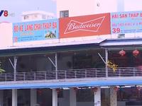Điều tra nhà hàng chặt chém du khách tại Nha Trang dịp Tết