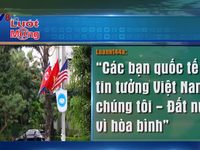 Hội nghị thượng đỉnh Mỹ - Triều Tiên: Niềm tự hào của người dân Việt Nam