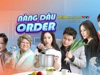 'Soi' dàn diễn viên của 'Nàng dâu order' trước ngày lên sóng