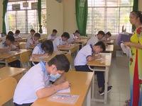 Long An: Hơn 18.000 thí sinh bước vào kỳ thi lớp 10 công lập