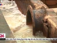 Nước ngầm: Nguyên nhân gây ô nhiễm nước sinh hoạt Thủ đô