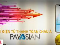 Payasian: Vỏ bọc ví điện tử, hoạt động chưa được cấp phép, không thanh toán được hàng hóa