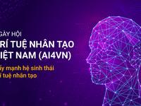 Ngày hội Trí tuệ nhân tạo - Đẩy mạnh phát triển hệ sinh thái Ai tại Việt Nam