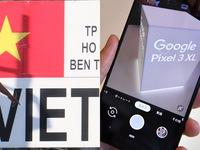 Google chuyển sản xuất smartphone Pixel từ Trung Quốc sang Việt Nam