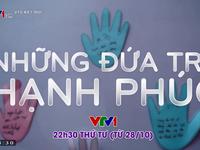 Series phim Những đứa trẻ hạnh phúc 2020 sắp lên sóng VTV