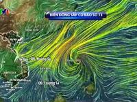 Bão số 13 cường độ mạnh, di chuyển rất nhanh sẽ nối tiếp bão số 12
