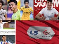 Chuyển nhượng V.League 2021 ngày 26/11: Văn Hậu, Phan Văn Đức và Văn Toàn được tiến cử cho đội bóng Hàn Quốc