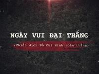 30/4/1975 - Chiến dịch Hồ Chí Minh toàn thắng