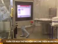 Nga bắt đầu thử nghiệm vaccine