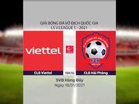 VIDEO Highlights: CLB Viettel 0-1 CLB Hải Phòng (Vòng 1 LS V.League 1-2021)