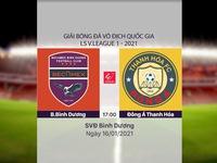 VIDEO Highlights: B.Bình Dương 1-0 Đông Á Thanh Hóa (Vòng 1 LS V.League 1-2021)