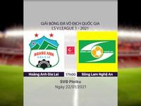 VIDEO Highlights: Hoàng Anh Gia Lai 2-1 SLNA (Vòng 2 LS V.League 1-2021)