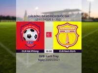 VIDEO Highlights: CLB Hải Phòng 3-2 CLB Nam Định (Vòng 2 LS V.League 1-2021)