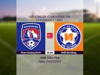 VIDEO Highlights: Than Quảng Ninh 0-1 SHB Đà Nẵng (Vòng 2 LS V.League 1-2021)