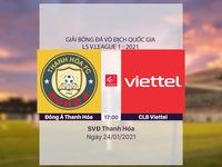 VIDEO Highlights: Đông Á Thanh Hóa 0-0 CLB Viettel (Vòng 2 LS V.League 1-2021)