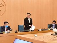 Chủ tịch Hà Nội ra Công điện hỏa tốc yêu cầu tăng cường phòng chống COVID-19
