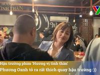 Phương Oanh 'nhí nhố' ở hậu trường Hương vị tình thân
