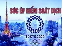 81 ca dương tính trong số các vận động viên, Nhật Bản chịu sức ép đảm bảo an toàn cho Olympic