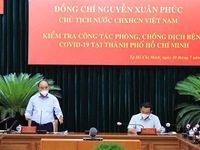 Chủ tịch nước: TP Hồ Chí Minh phải tiếp tục thực hiện nghiêm giãn cách xã hội ở mức cao