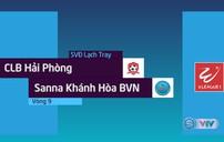 Tổng hợp diễn biến CLB Hải Phòng 3-0 Sanna Khánh Hòa BVN