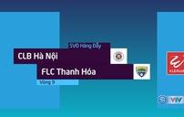 Tổng hợp diễn biến trận CLB Hà Nội 4–3 FLC Thanh Hoá
