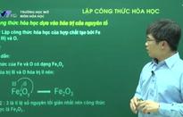 Trường học mở - môn Hóa: Lập công thức hóa học