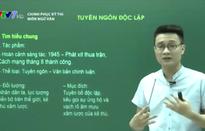 Tìm hiểu tác phẩm Tuyên ngôn độc lập của Hồ Chí Minh