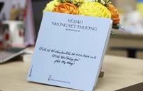 """Nguyễn Phong Việt tái ngộ bạn đọc với """"Về đâu những vết thương"""""""