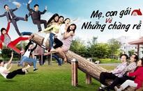 """Đừng bỏ lỡ """"Mẹ, con gái và những chàng rể"""" trên VTVcab 7 - D-Dramas"""