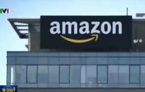 Amazon đổ bộ vào Việt Nam: Cơ hội đưa hàng hóa Việt ra thị trường thế giới