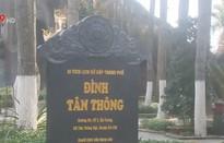 Đình Tân Thông - nơi lưu giữ tình cảm của nguyên Thủ tướng Phan Văn Khải với quê nhà