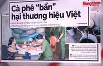 """Cà phê """"bẩn"""" hại thương hiệu Việt"""