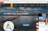 Đà Nẵng: Ra mắt ứng dụng Chatbot trong lĩnh vực du lịch