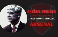 [INFOGRAPHIC] HLV Arsène Wenger và 22 năm thăng trầm cùng Arsenal