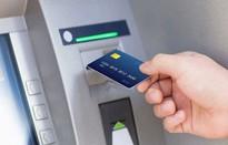 Đề xuất buộc ngân hàng đền tiền cho khách nếu để thẻ từ bị giả mạo