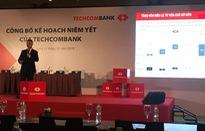 Techcombank sẽ niêm yết vào ngày 4/6