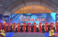 Khai mạc Triển lãm Quốc tế Vietbuild 2018