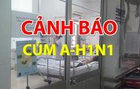 Cảnh báo: cúm A/H1N1