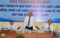 TP.HCM: Cần lắng nghe ý kiến chuyên gia về nâng cao năng lực cạnh tranh kinh tế