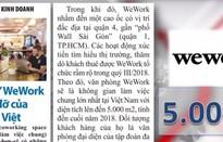 """""""Cú đấm"""" WeWork và đòn đỡ của start-up Việt"""