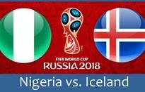 Nigeria 2-0 Iceland: Musa thành hung thần của Iceland. Argentina sáng bừng hy vọng