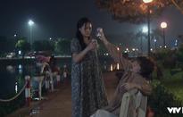 """Về nhà đi con - Tập 51: Khi ông Sơn đã tìm thấy """"mùa xuân"""", Dương lại ôm trái tim tan nát vì thất tình"""