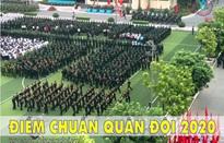 Công bố điểm chuẩn 17 trường quân đội năm 2020
